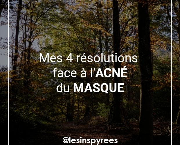 4 résolutions face à l'acné du masque